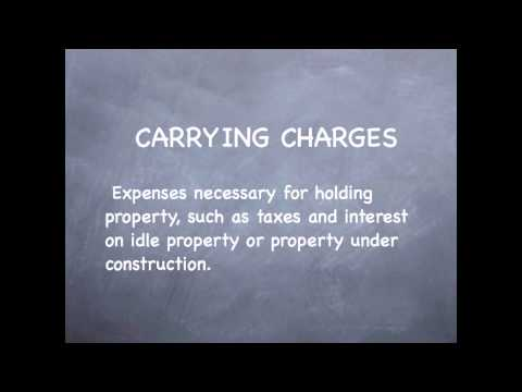 Real Estate Investment Terms - Carrying Charges