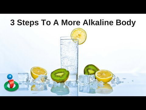 How To Get Your Body Alkaline in 3 Steps