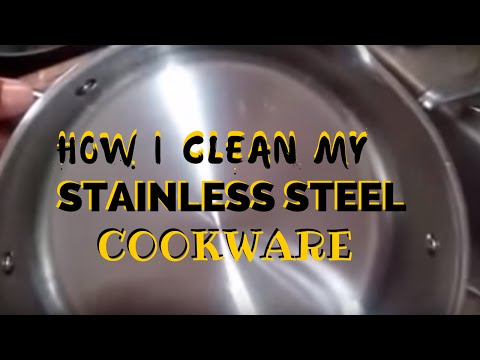 How I Clean My Stainless Steel Cookware