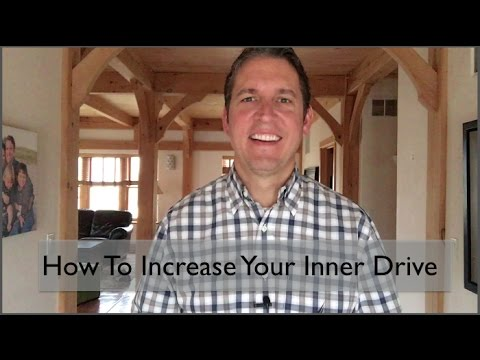 Get Your Inner Drive Back - Increase Motivation