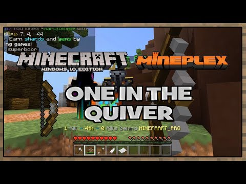Unstoppable | MineplexPE | One In The Quiver | Minecraft Windows 10  Edition