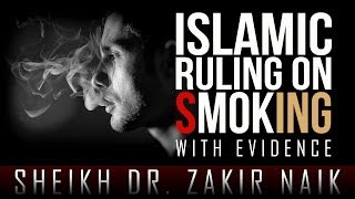 Islamic Ruling On Smoking - With Evidence ᴴᴰ ┇ Must Watch ┇ Sheikh Dr. Zakir Naik ┇ TDR Production ┇