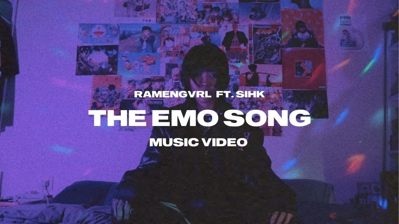 Ramengvrl - The Emo Song (feat. Sihk)