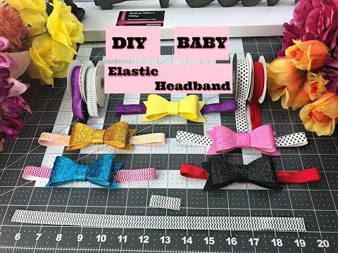 How To Make Headbands for Baby DIY Headband Elastic FOE