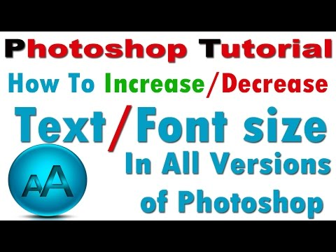 How to Increase/Decrease Text/Font Size In all versions of Photoshop In Hindi/Urdu
