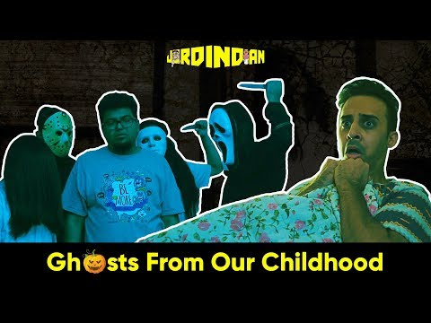 Ghosts From Our Childhood | Darkest Fears | Jordindian | Halloween in India
