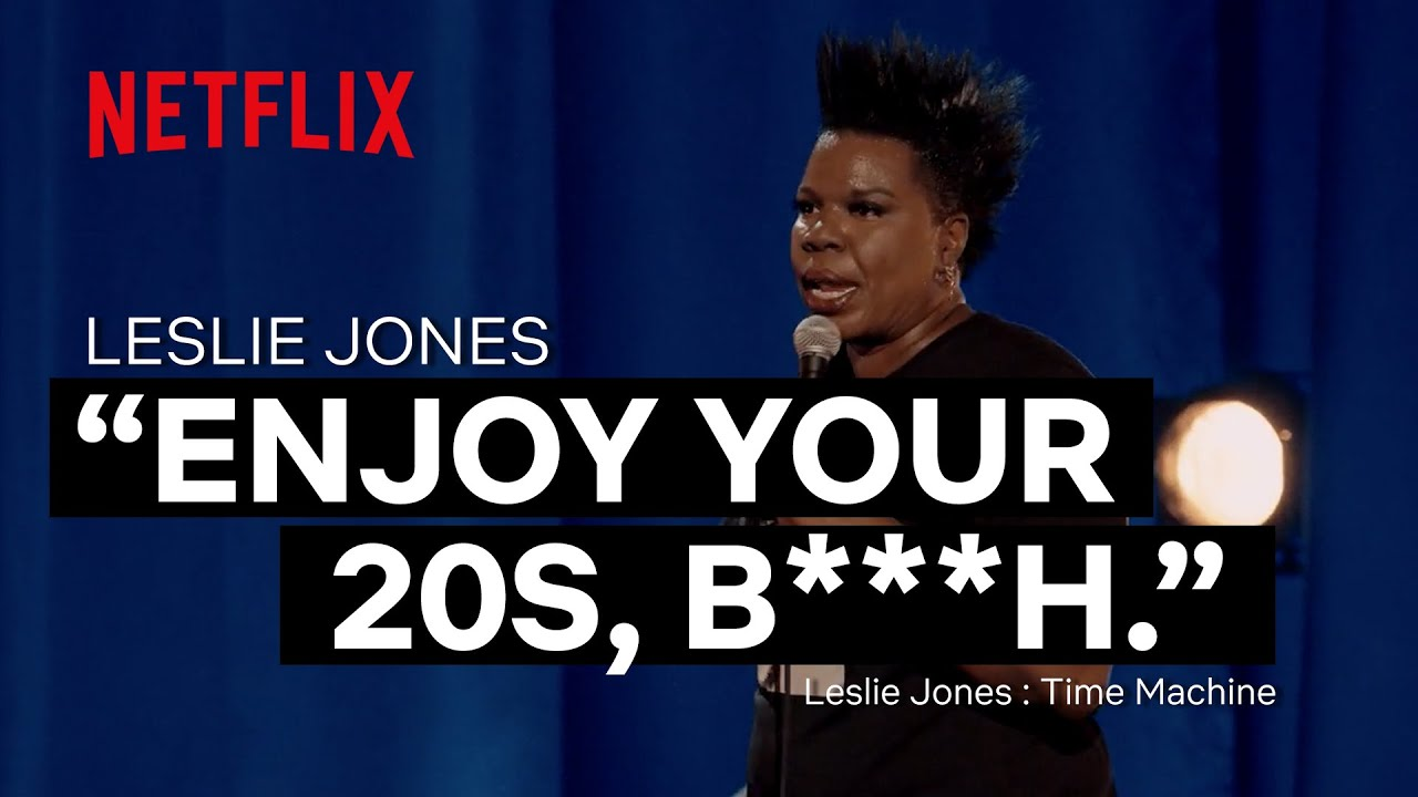 Advice For Going Into Your 30's   Leslie Jones - Time Machine