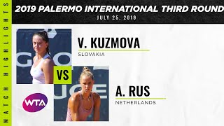 Viktoria Kuzmova vs. Arantxa Rus | 2019 Palermo International Second Round | WTA Highlights