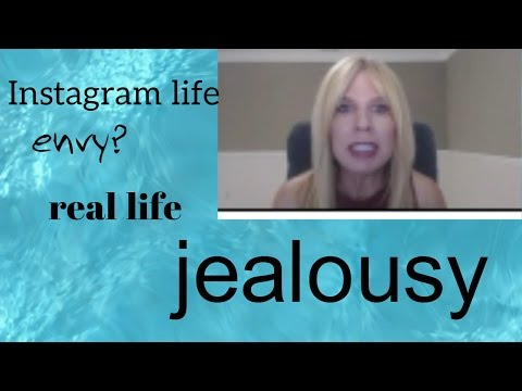 Are you jealous of someone else's life?