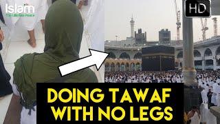 MAN DOING TAWAF WITH NO LEGS SUBHAN