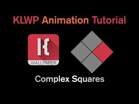 KLWP Complex Animation Tutorial - COMPLEX SQUARES