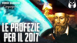 6 terribili profezie di Nostradamus per il 2017