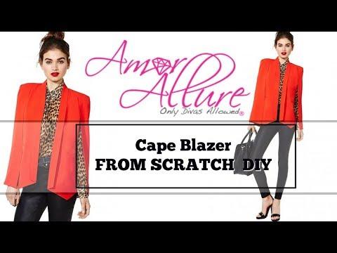 Cape Blazer FROM SCRATCH  DIY