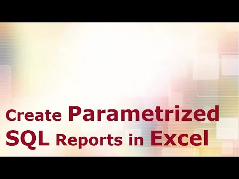 Create Parametrized SQL Reports in Excel