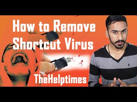 How to Remove Shortcut Virus From Pendrive/Usb Flash Drive - How to