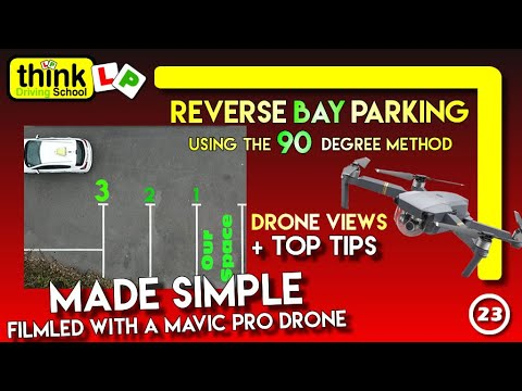 Reverse Bay Parking Manoeuvre Using the 90 Degree Method Plus Top Parking Tips