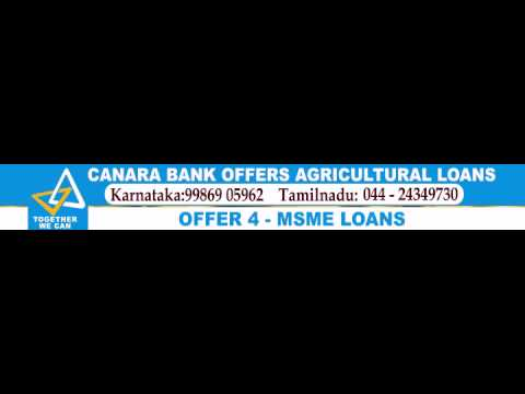 CANARA BANK OFFERS AGRICULTURAL LOANS