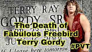 The DEATH of FABULOUS FREEBIRD Terry Gordy -Pat Rose #NWA #Wrestling #FabulousFreebird #TerryGordy