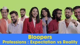 Scoop-Ooops: Professions - Expectation Vs Reality | Bloopers