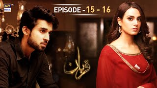 Qurban Episode 15 & 16 - 8th January 2018 - ARY Digital Drama
