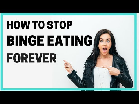 HOW TO STOP BINGE EATING FOREVER