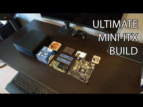 Ultimate Small Form Factor Mini-ITX Build