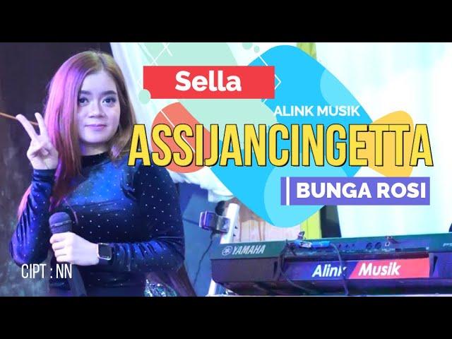 SELLA    LAGU BUGIS TERBAIK #BUNGA ROSI ( ASSIJANCINGETTA  ) ~ ALINK MUSIK SAMARINDA