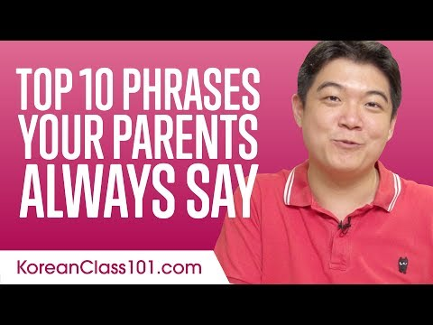 Learn the Top 10 Phrases Your Parents Always Say in Korean