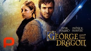George and the Dragon (Full Movie) | Knights, Action, Adventure, Comedy, Family