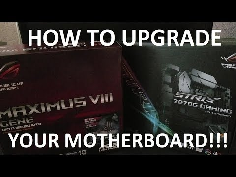 How To Upgrade Your Motherboard (2017 EDITION!)