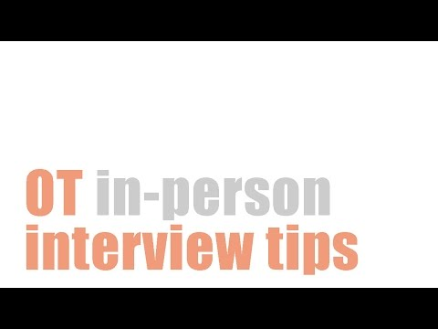 OT School Interview Tips [In-Person Interview]
