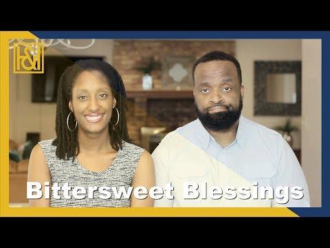 Bittersweet Blessings