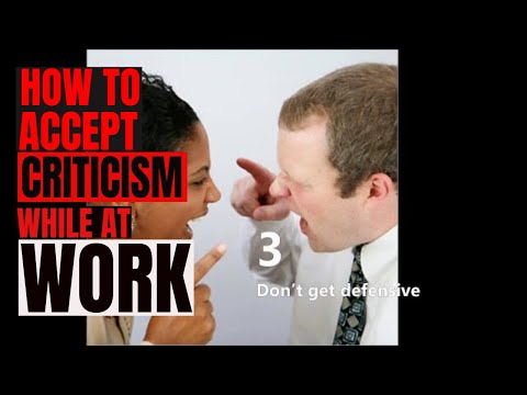 How to Accept Criticism While at Work
