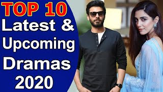 Top 10 Latest & Upcoming Best Pakistani Dramas 2020
