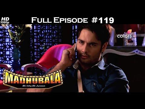 Madhubala - Full Episode 119 - With English Subtitles