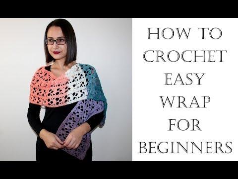 How to Crochet Easy Wrap