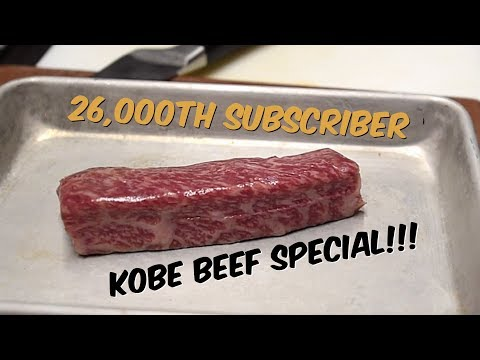 26,000th SUBSCRIBER, 1,000th VIDEO KOBE BEEF SPECIAL!!!