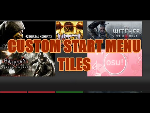 How To Add Custom Tiles to Windows 10 Start Menu | Steam, Origin, Games ETC