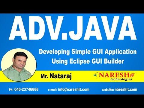 Developing Simple GUI Application Using Eclipse GUI Builder | Advanced Java Tutorial | Mr. Nataraj
