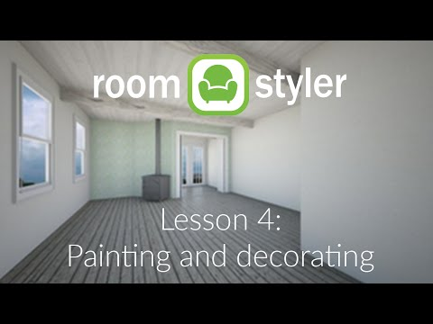 Roomstyler Lesson 4: Painting and decorating
