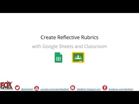 Create Reflective Rubrics with Sheets and Classroom