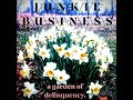 Junkie Business - A Garden of Delinquency (2019)