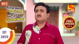 Taarak Mehta Ka Ooltah Chashmah - Ep 2859 - Full Episode - 11th November, 2019