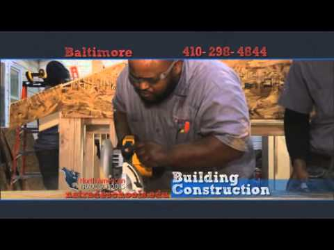 Looking for a Maryland job in Building Construction - North American Trade Schools