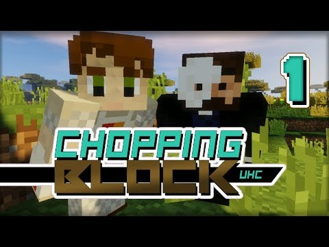 Chopping Block UHC - S1 Ep1 - May You Be the Last to be Chopped!