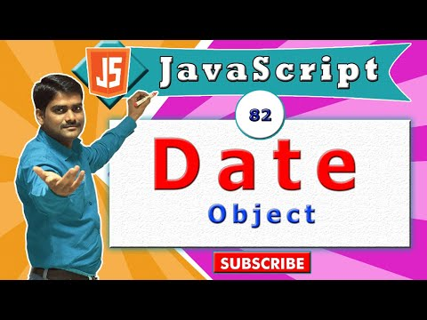 JavaScript tutorial 99 - Date object - Introduction
