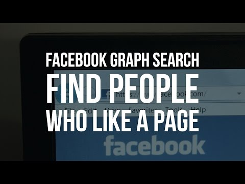 Facebook Graph Search: How to Find People Who Like a Page