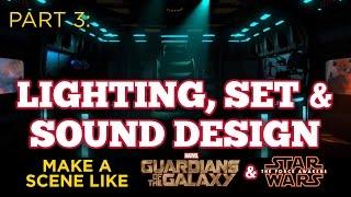Guardians of the Galaxy/Star Wars VFX Part Three: Lighting, Set and Sound Design