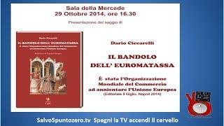 Presentazione del libro di Dario Ciccarelli dal titolo: Il Bandolo dell