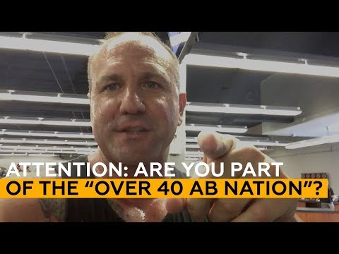 """ATTENTION: Are you part of the """"Over 40 Ab Nation""""?"""